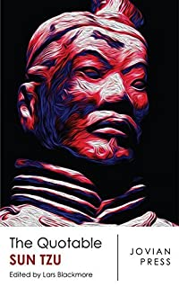 The Quotable Sun Tzu