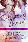 Discovering Zhara: Going Undercover (Bad Boy Rebels #3)