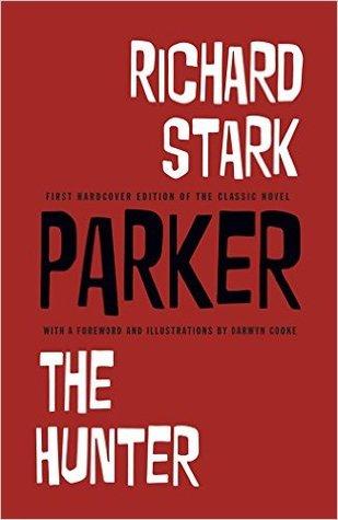 Parker by Richard Stark
