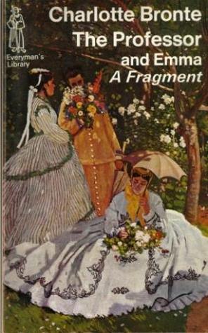The Professor and Emma, A Fragment (Everyman Classics)
