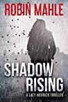 Shadow Rising (Lacy Merrick Thriller #2)