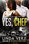 Yes, Chef (Sizzle & Burn, #1)