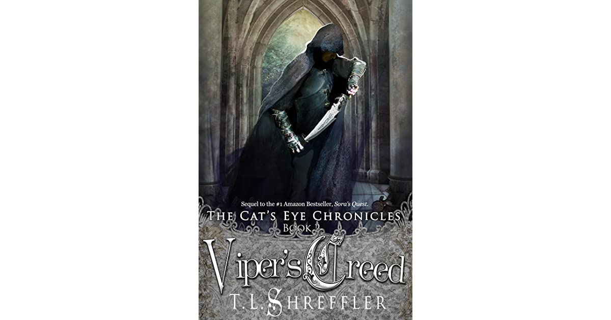 Vipers Creed (The Cats Eye Chronicles Book 2)