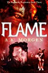 Flame (The Ragnarök Prophesies #3)