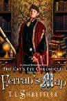 Ferran's Map (The Cat's Eye Chronicles, #4)