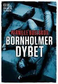 Bornholmerdybet (Agnethe Bohn, #2)