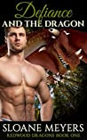 Defiance and the Dragon (Redwood Dragons, #1)