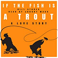 If the Fish Is a Trout