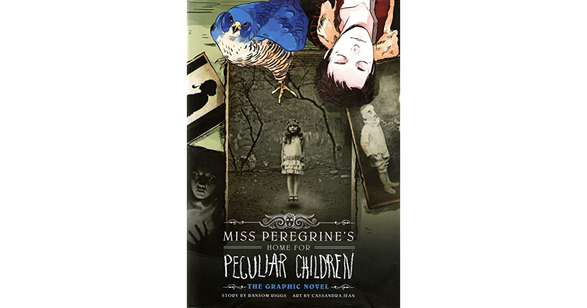Miss Peregrine's Home for Peculiar Children: The Graphic Novel by