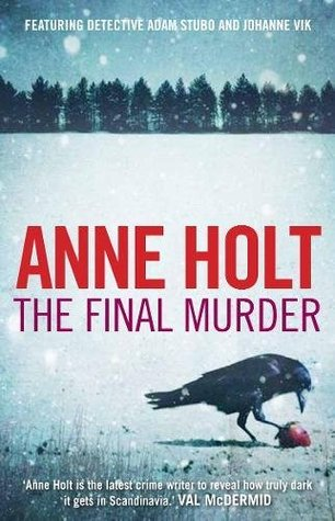 The Final Murder by Anne Holt