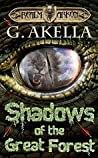 Shadows of the Great Forest (Realm of Arkon, #4)