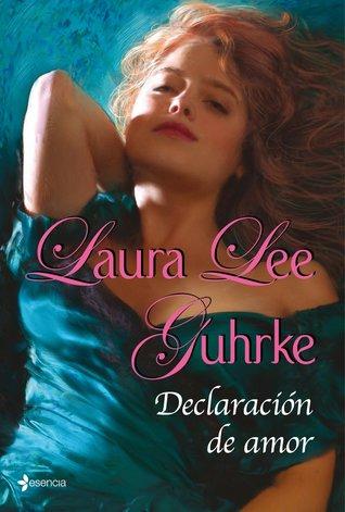 Declaración de amor 4, Laura Lee Guhrke