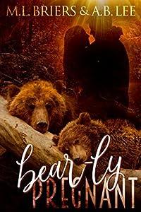 Bear-ly Pregnant (Bear-ly, #4)