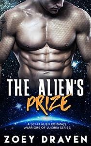 The Alien's Prize (Warriors of Luxiria, #1)