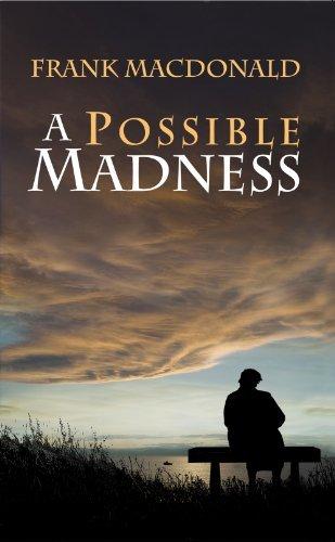 A Possible Madness: A Novel Frank MacDonald