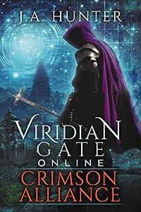 Crimson Alliance (Viridian Gate Online #2)