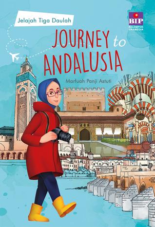 Journey to Andalusia by Marfuah Panji Astuti