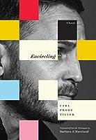Encircling: A Novel (The Encircling Trilogy)
