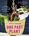 One Part Plant: A...