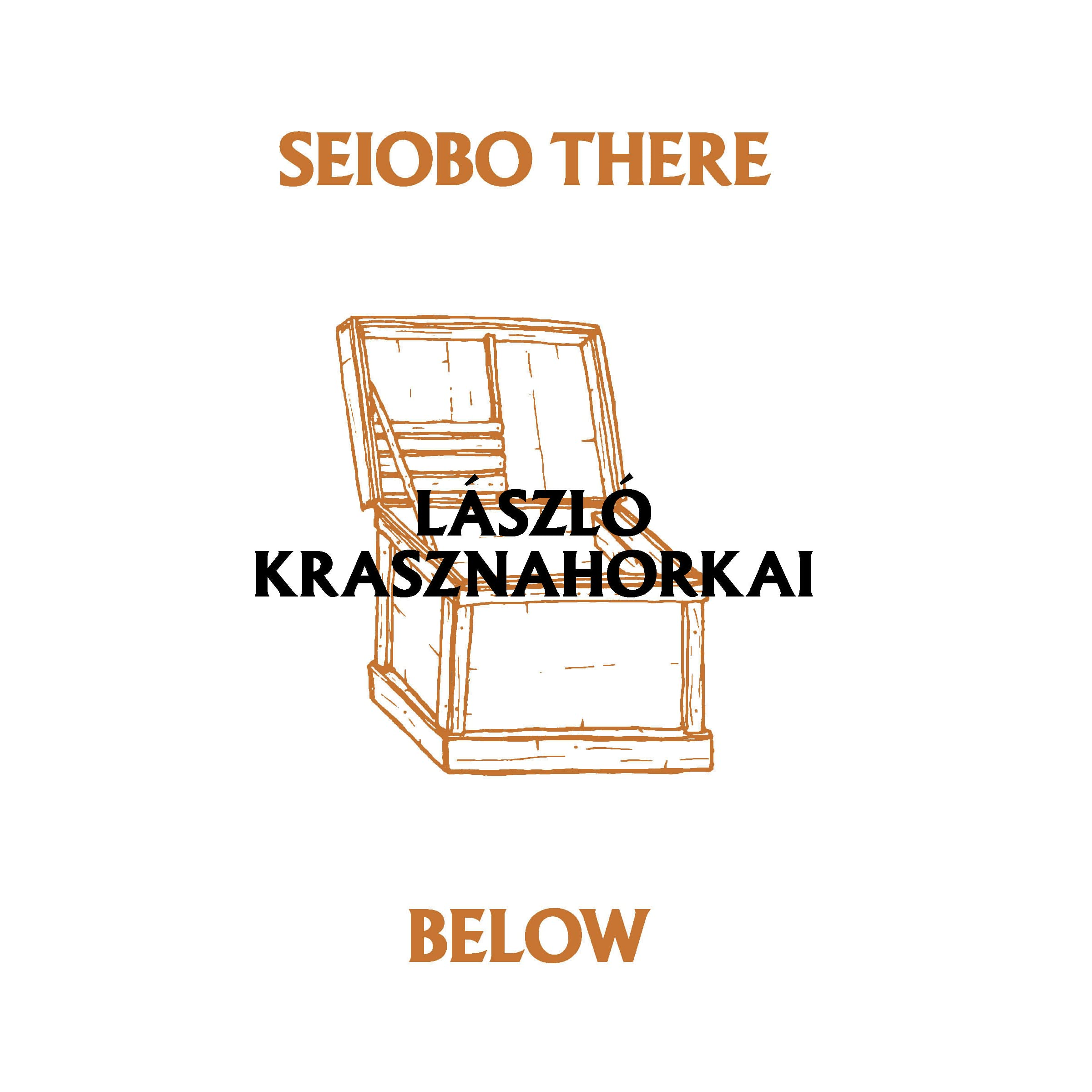 Seiobo There Below By L�szl� Krasznahorkai €� Reviews, Discussion,  Bookclubs, Lists