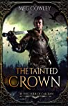 The Tainted Crown (Books of Caledan, #1)