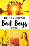 Another Story of Bad Boys (Another Story of Bad Boys, #2)