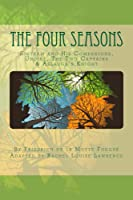 The Four Seasons: Sintram and His Companions, Undine, The Two Captains & Aslauga's Knight (The Four Seasons, #1-4)