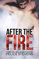 After the Fire (Through Hell and Back #2)