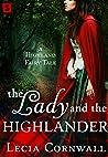 The Lady and the Highlander (A Highland Fairytale, #3)