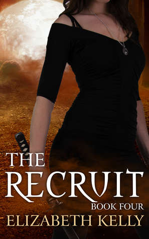 The Recruit: Book Four (The Recruit, #4)