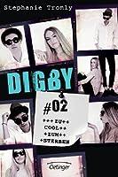 Digby - Zu cool zum Sterben (Trouble, #2)