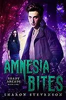 Amnesia Bites (Shady Arcade #1)