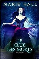 Le club des morts (Nuits écarlates, #2)