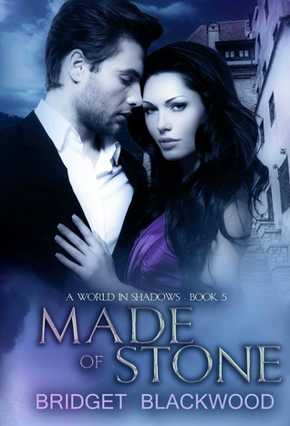 Made of Stone (World in Shadows, #5)