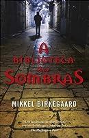 A Biblioteca das Sombras