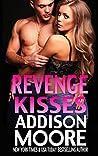 Revenge Kisses (3:AM Kisses, #12)