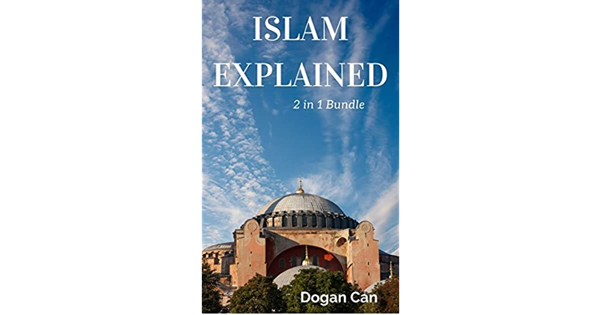 Islam Explained: 2 in 1 Bundle by Doğan Can