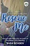Rescue Me (Escape from Reality Series, #1)