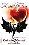 Kissed by Fire (High School Dragons Book 1)