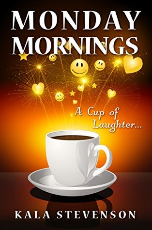 Monday Mornings: A Cup of Laughter