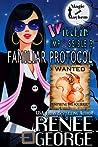 Familiar Protocol (Magic and Mayhem; Witchin' Impossible #3)