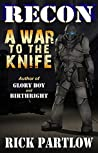A War to the Knife (Recon, #1)