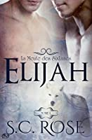 Elijah (La meute des SixLunes #1)