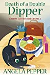 Death of a Double Dipper (Stormy Day Mystery #5)