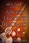 Moss Forest Orchid (Silver and Orchids, #1)