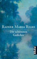 Die Schönsten Gedichte Von Rainer Maria Rilke By Rainer