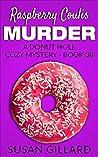 Raspberry Coulis Murder by Susan Gillard