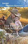 The Rancher's Surprise Baby (Blue Falls, Texas)