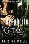 Dysphoria and Grace (The Night Blind Saga #1)