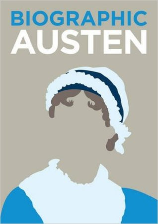 Austen: Great Lives in Graphic Form (Biographic)